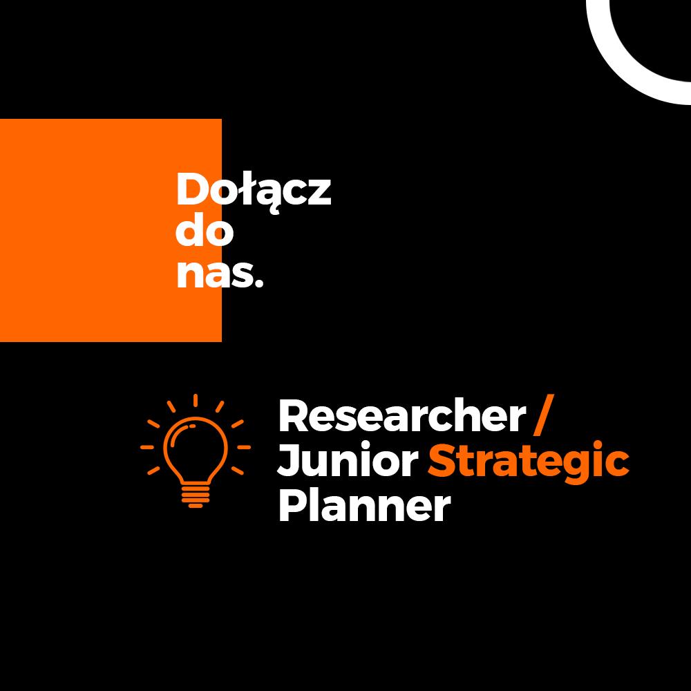 Poszukiwany/a Researcher/Junior Strategic Planner